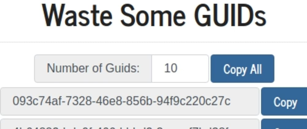 Cover image for Waste GUIDs Even Faster with Waste Some GUIDs!