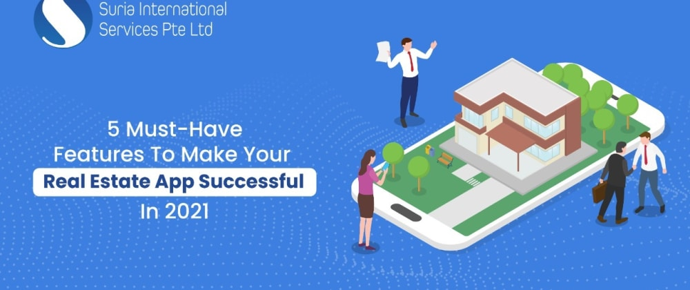 Cover image for 5 Must-Have Features to Make Your Real Estate App Successful in 2021