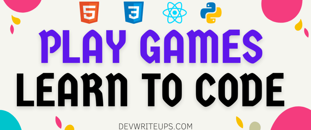 Cover image for 12 websites to learn to code by Playing Games