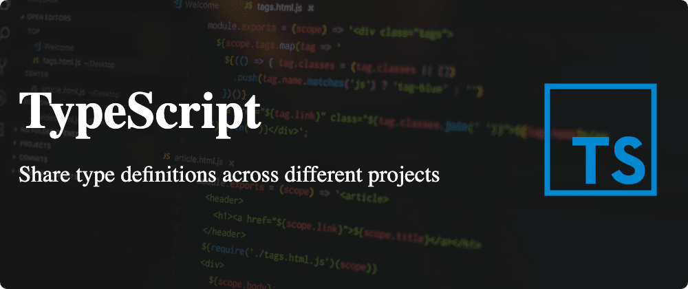 Cover image for TypeScript: how do you share type definitions across multiple projects?