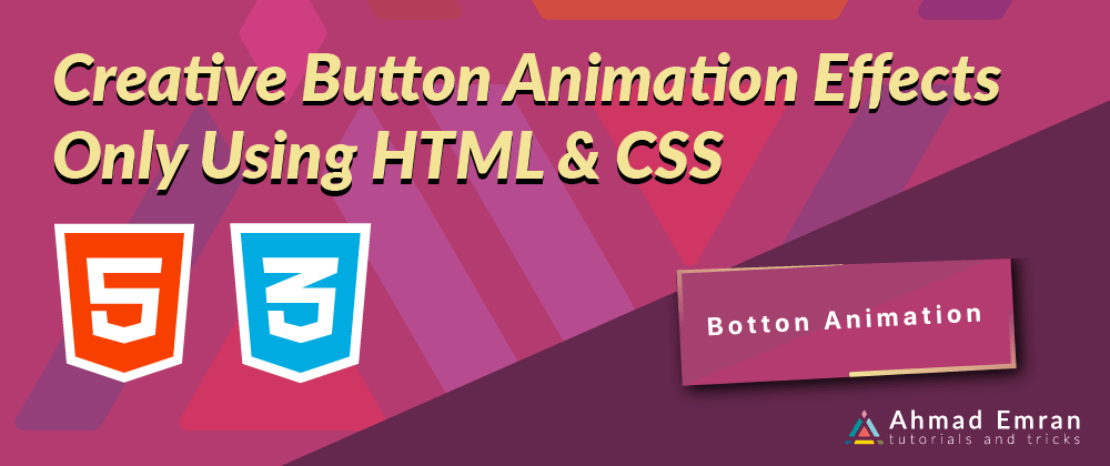 Cover image for Creative Button Animation Effects Only Using HTML & CSS