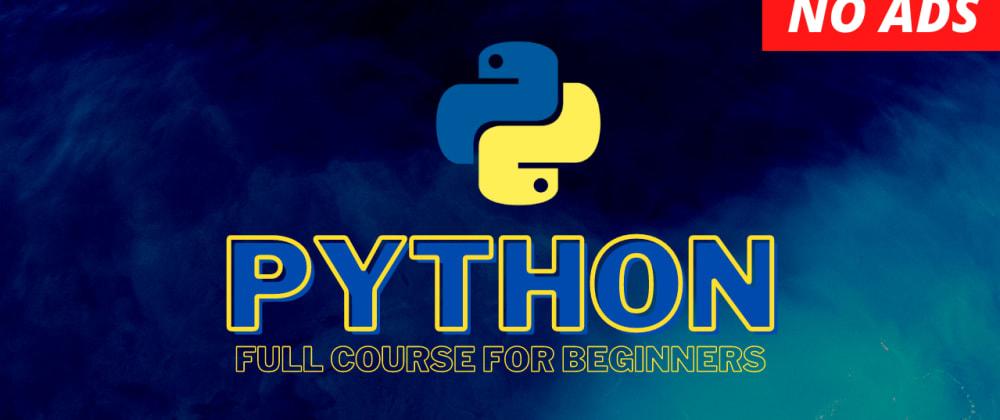 Cover image for Python Full Tutorial for Beginners