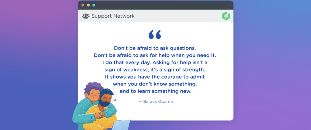 Cover image for Lean on your Support Network