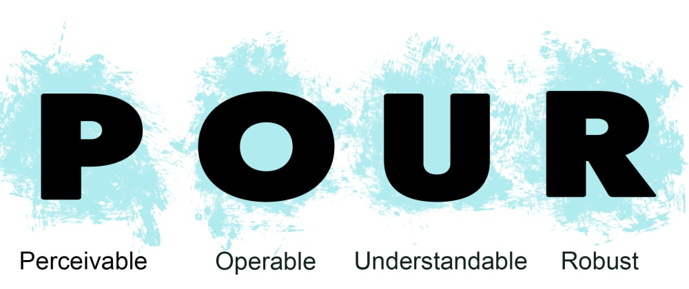 Cover image for POUR Explained: A Beginner's Guide to Accessibility