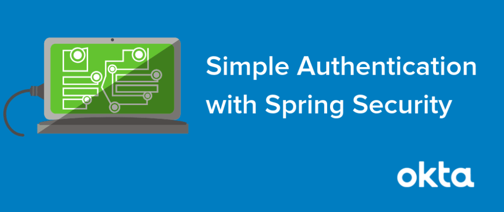 Cover image for Simple Authentication with Spring Security