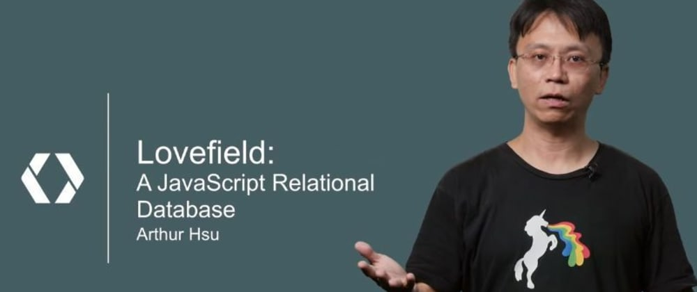 Cover image for LOVEFIELD - My favorite relational database solution for electronJS Projects (Part 1)