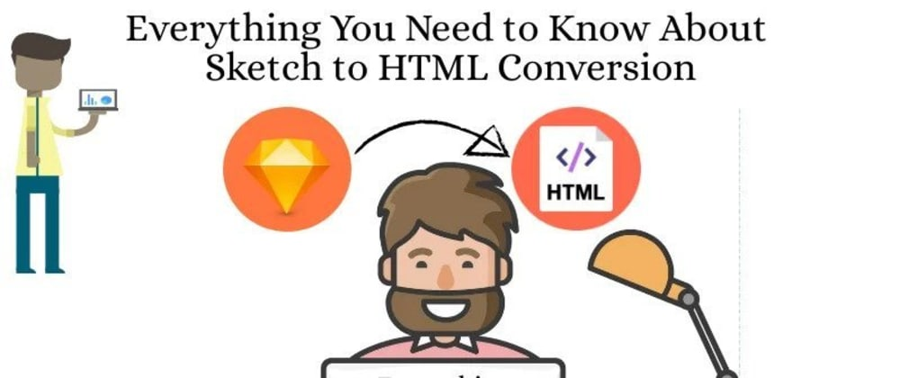 Cover image for How to select Best Sketch to HTML Conversion Company?