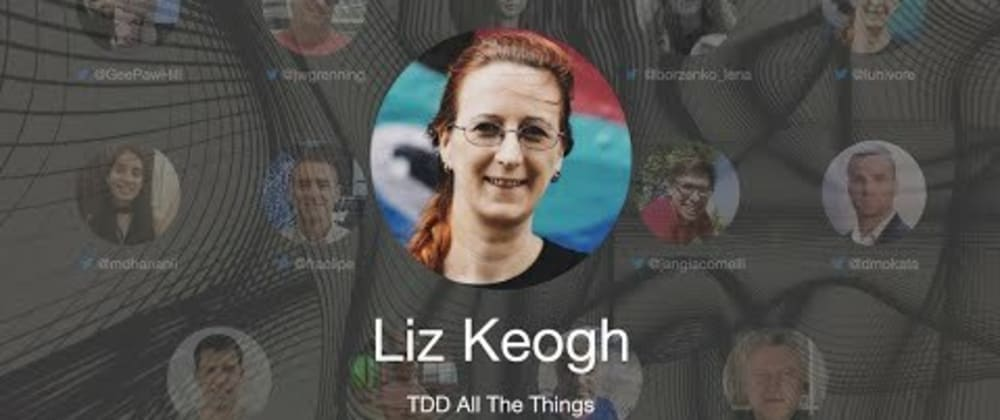 Cover image for TDD Conference 2021 - TDD All The Things - Liz Keogh