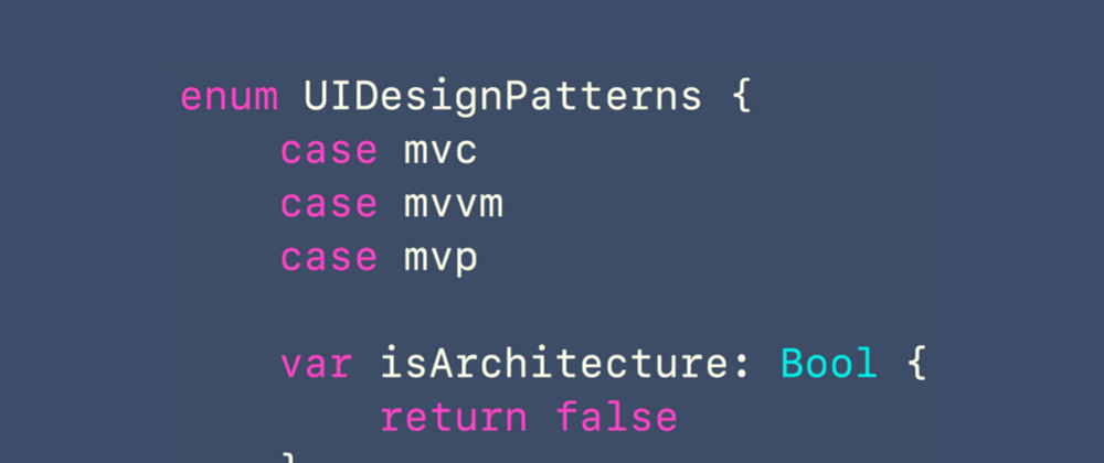Cover image for Clean iOS Architecture pt.5: MVC, MVVM, and MVP (UI Design Patterns)
