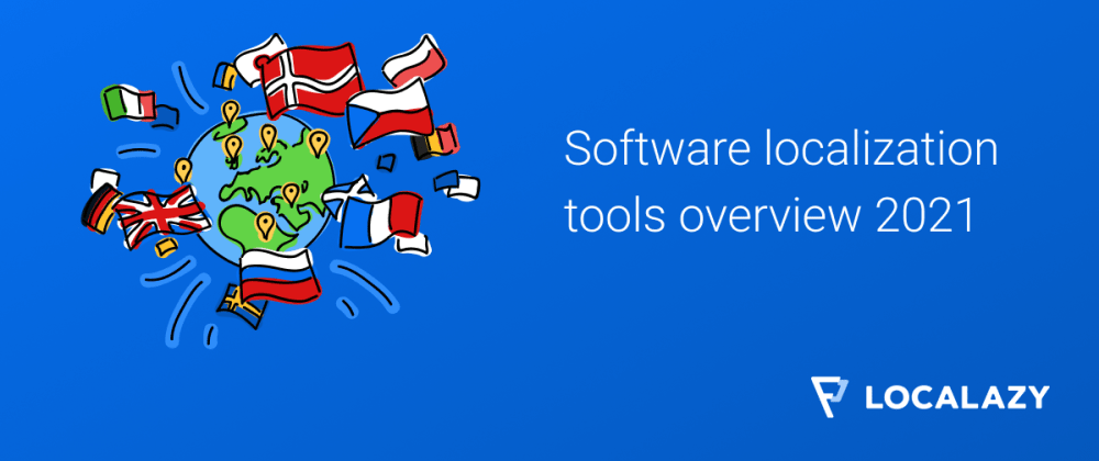 Cover image for An overview of software localization and i18n tools (2021)