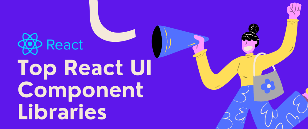 Cover Image for ⚛️ 25+ Top React UI Component Library.
