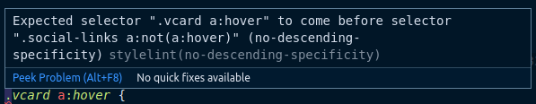 Screenshot of a tooltip with style lint output, expecting selector .vcard a:hover to come before selector .social-links a:not(a:hover) to avoid descending specificity
