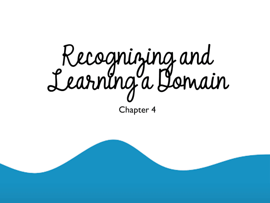 Recognizing and Learning a Domain