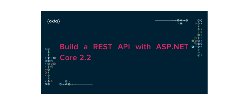 Cover image for Build a REST API with ASP.NET Core 2.2
