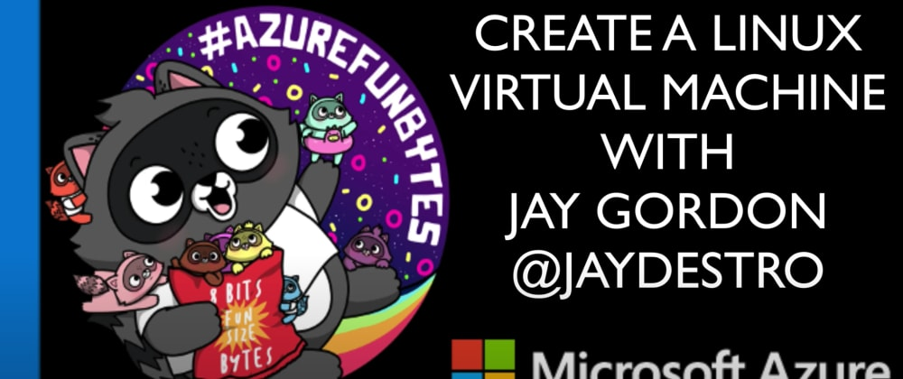 Cover image for AzureFunBytes Short - Create a @Azure Linux Virtual Machine