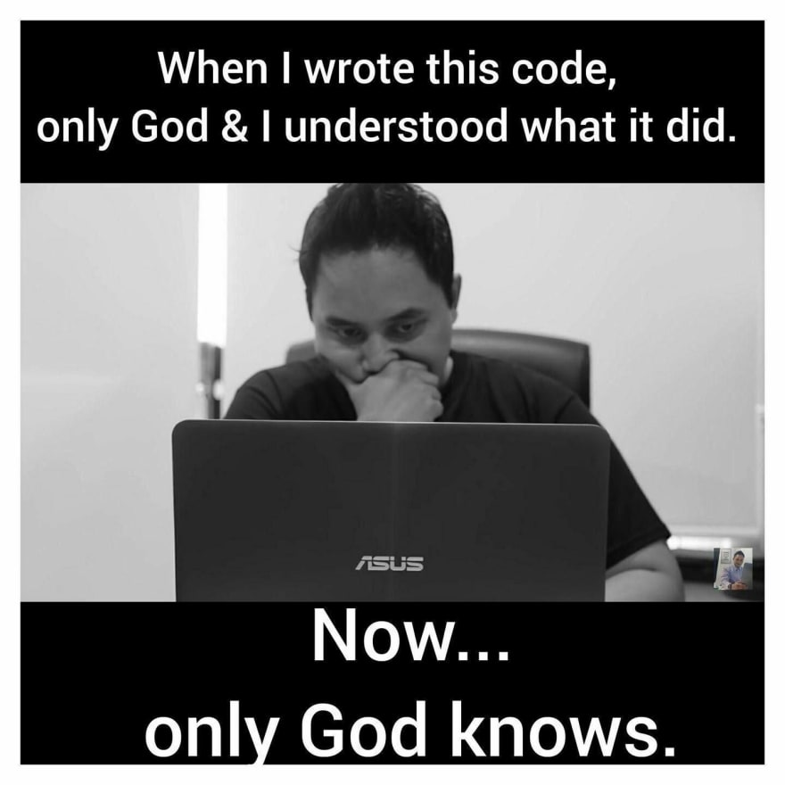 The only god understands my code meme