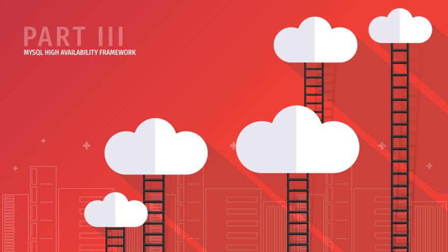 MySQL High Availability Framework Explained – Part III: Failover Scenarios | ScaleGrid Blog