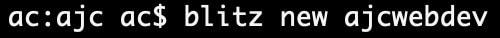 03-blitz-new-ajcwebdev