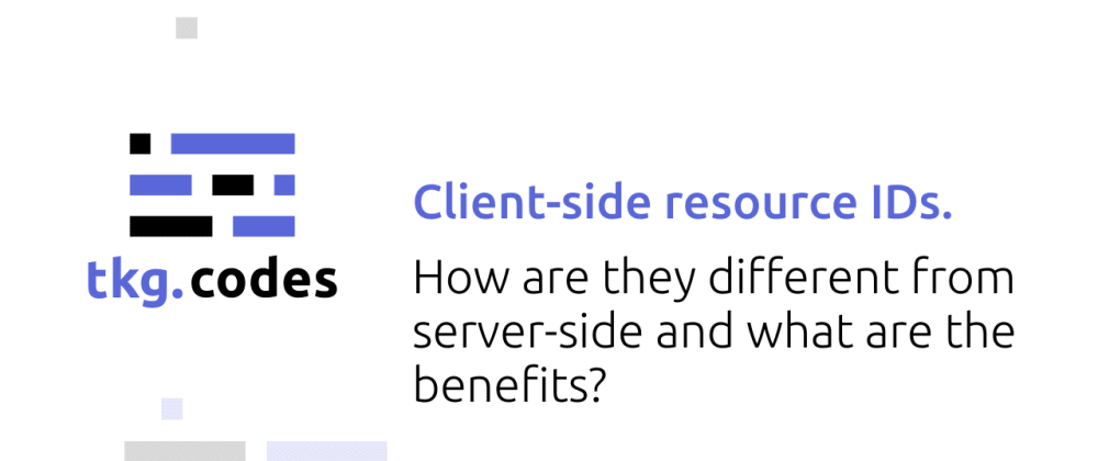 Cover image for Client-side resource IDs.