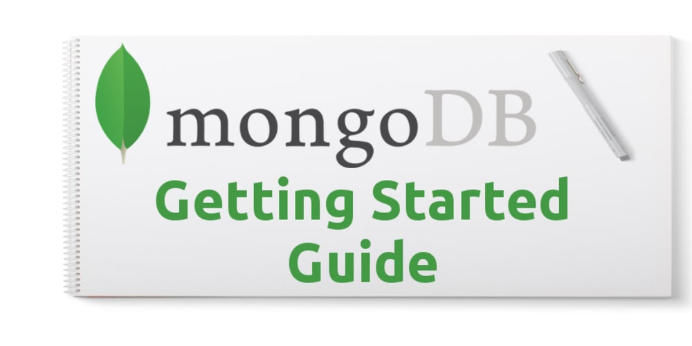MongoDB Guide - Getting Started - DEV Community 👩 💻👨 💻