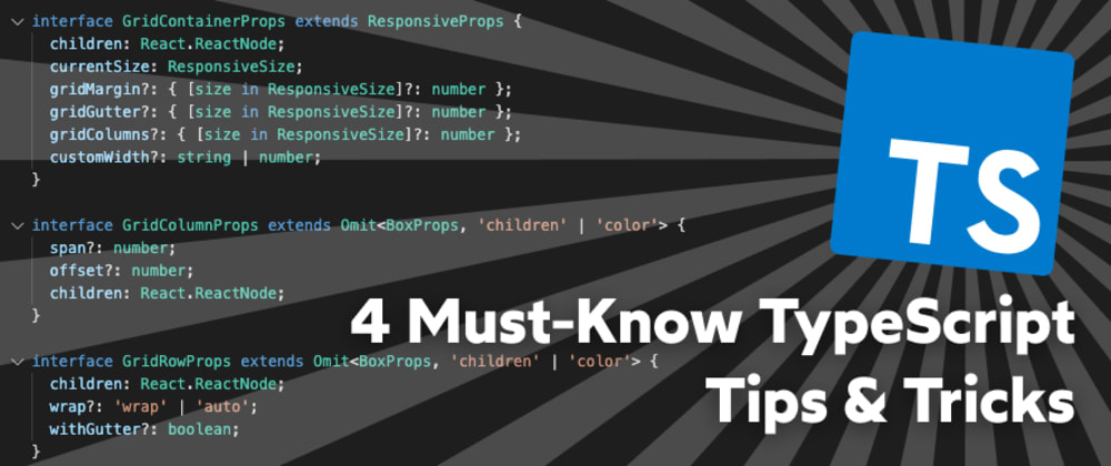 Cover Image for 4 Must-Know TypeScript Tips & Tricks