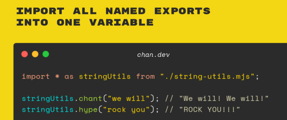 Cover image for Import All Named Exports into One Variable