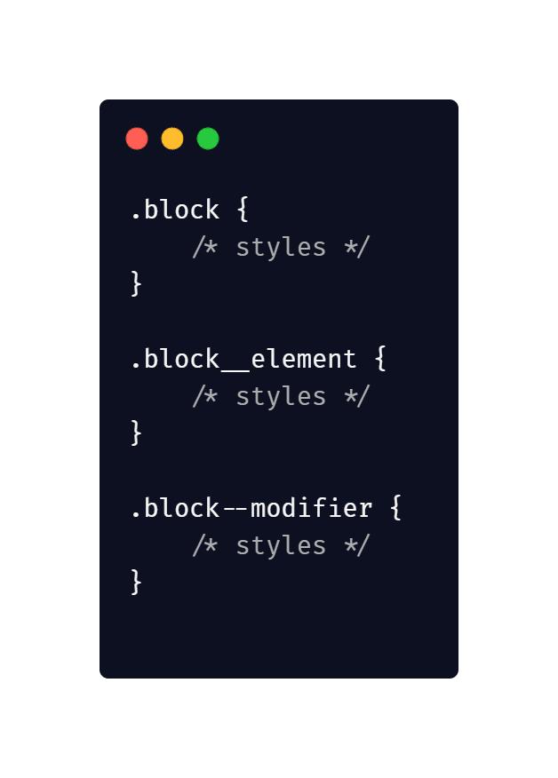 Use BEM or Block elements modifier