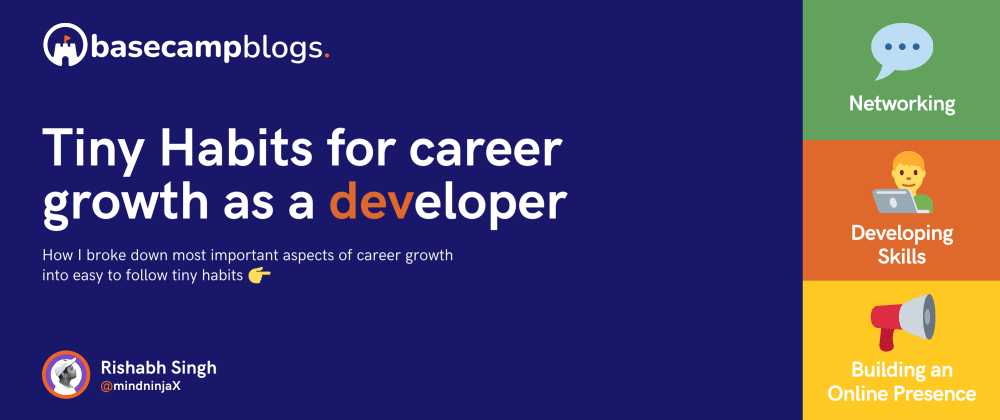 Cover image for Tiny Habits for career growth as a developer