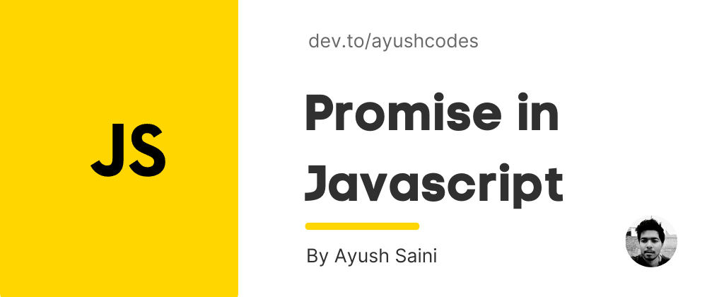Cover image for Promise in Javascript