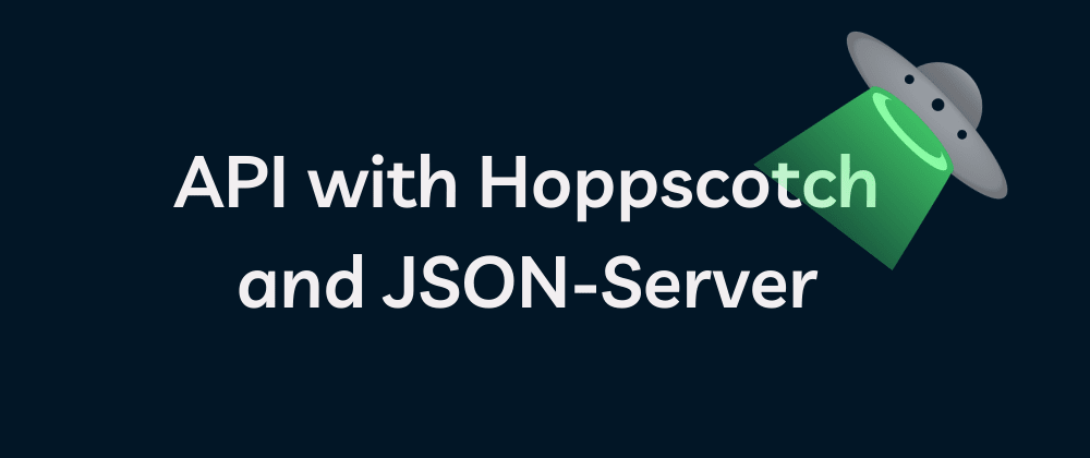 Cover image for Learn API with Hoppscotch and JSON-Server