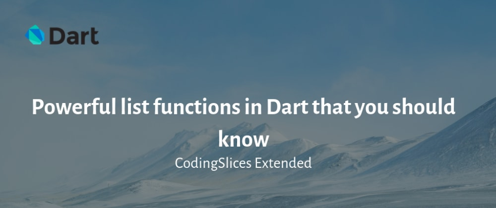 Cover image for Powerful list functions in Dart that you should know