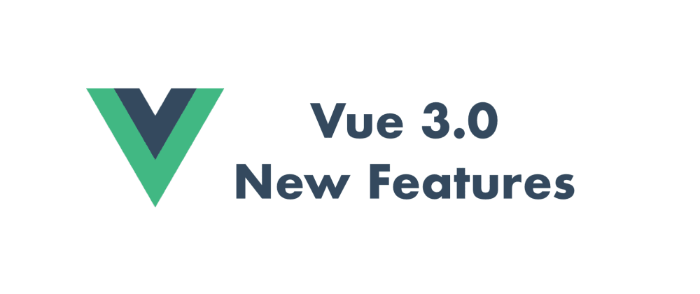 Cover image for Vue 3 new features summary