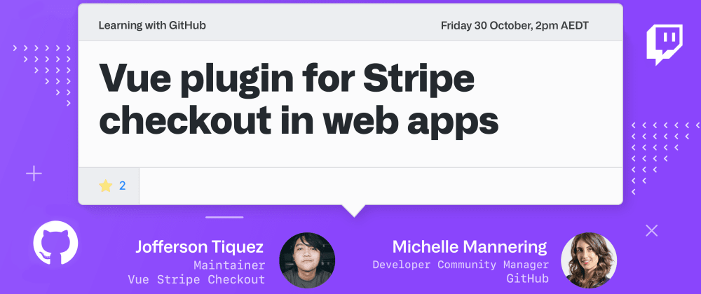 Cover image for Vue Stripe Checkout; sometimes you need to learn something because you need to