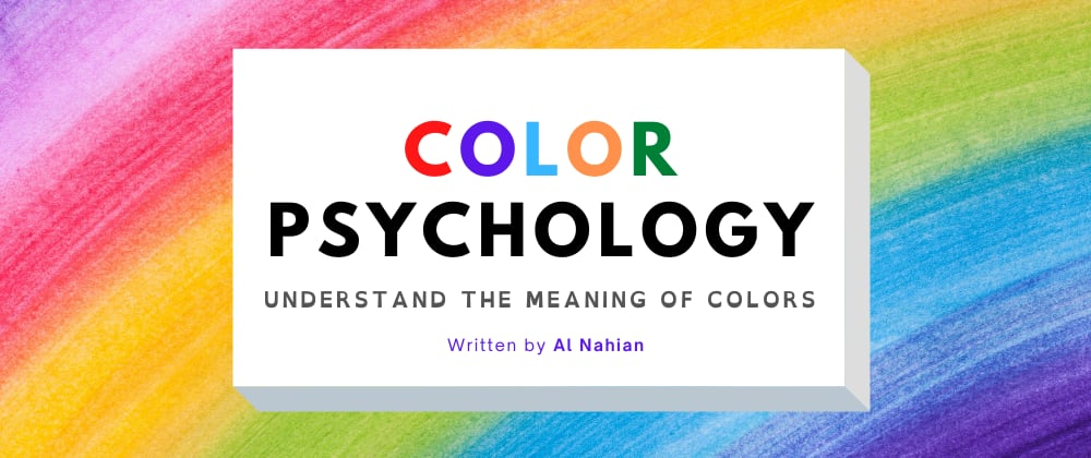 Cover image for Color Psychology —  Understand the Meaning of Colors