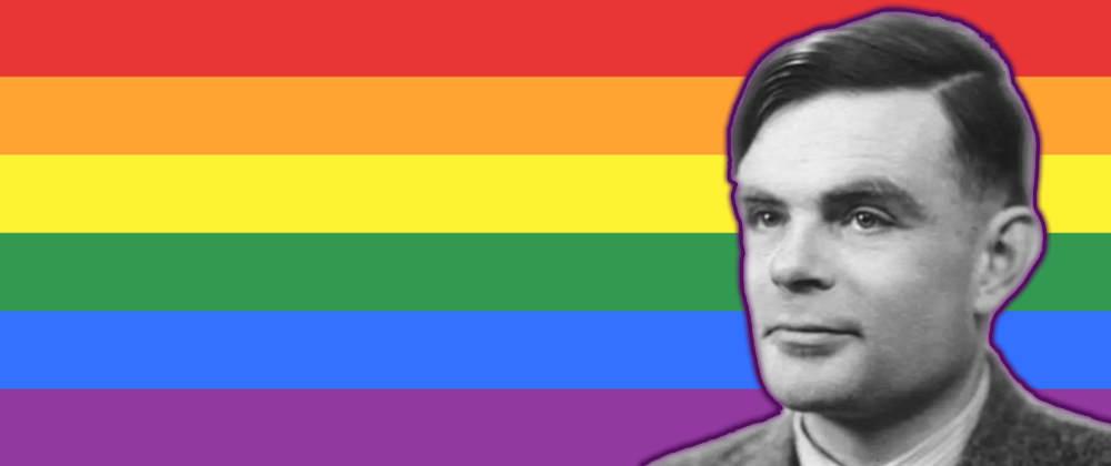 Cover image for Celebrating DEV Pride & Alan Turing!