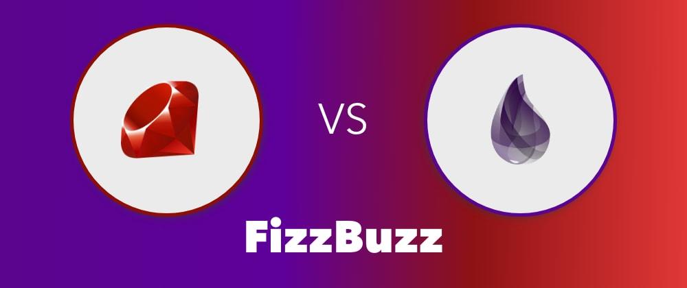 Cover image for Ruby vs Elixir - FizzBuzz