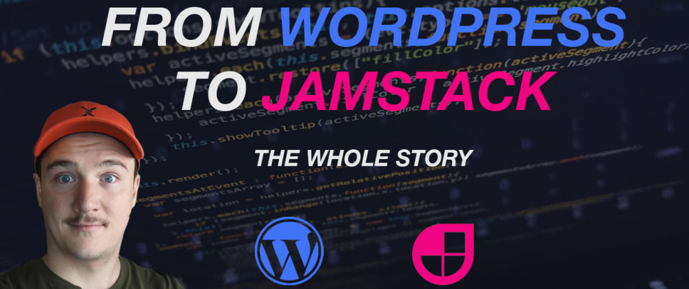 Cover image for How I converted my website from Wordpress to Jamstack