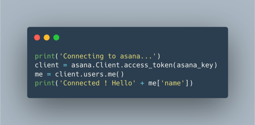 Asana-Connecting to the API.