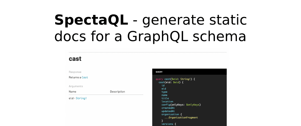 Cover image for SpectaQL - generate static docs for a GraphQL schema