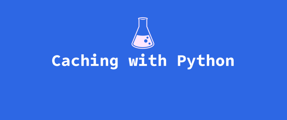 Cover image for An Introduction to Caching on the Web, With Examples in Python