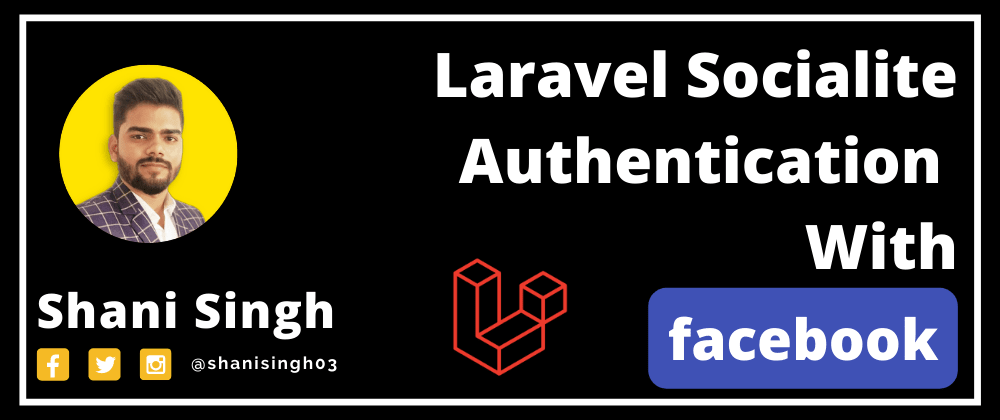 Cover image for How to Login with facebook in Laravel 8 ?