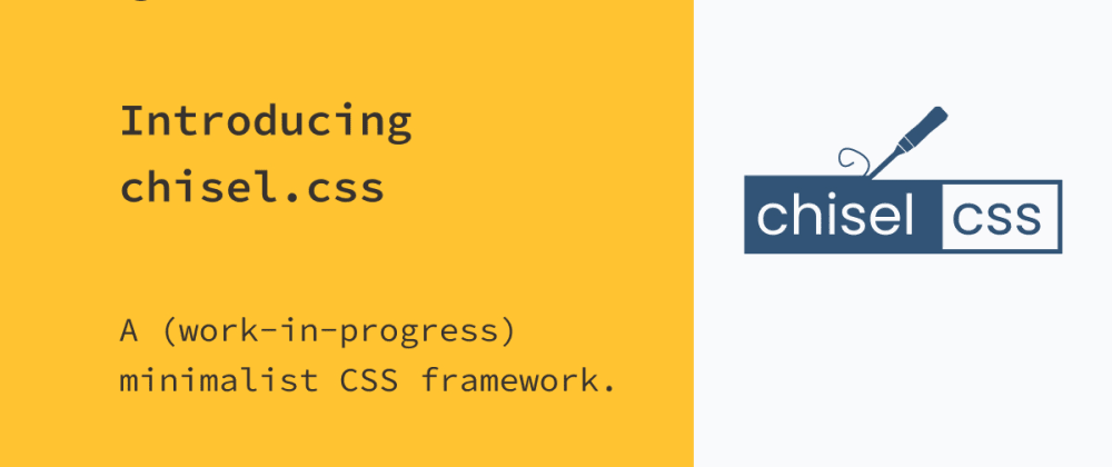 Cover image for Introducing chisel.css