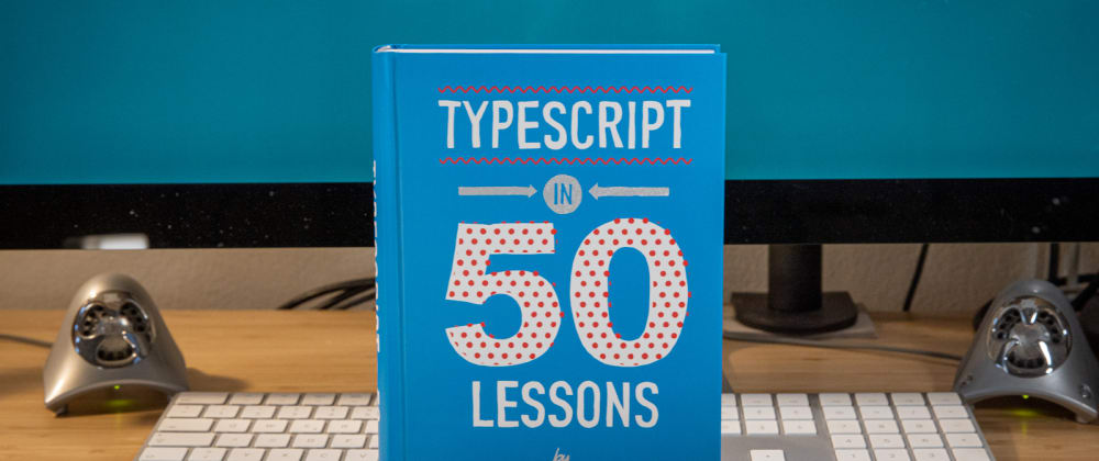 """Cover image for Reviewing """"TypeScript in 50 Lessons"""""""