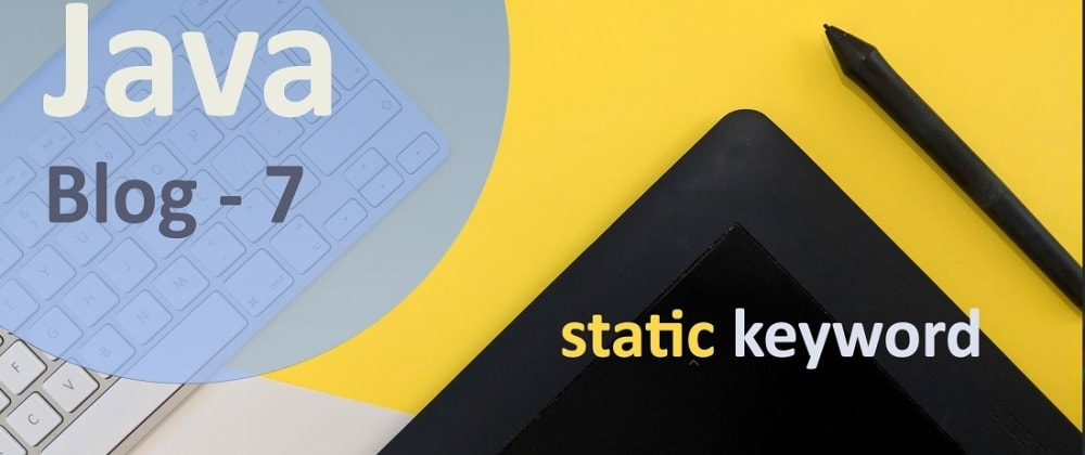 Cover image for static Keyword