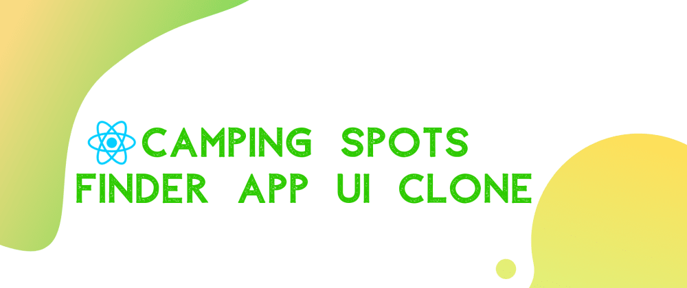 Cover image for Camping Spots Finder App UI Clone with React Native #1 : Map view UI