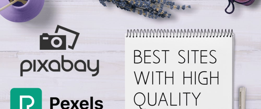 Cover image for Best Sites With High Quality Free Stock Photos