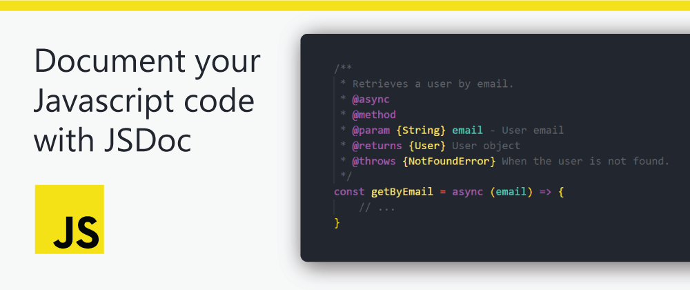 Cover image for Document your Javascript code with JSDoc