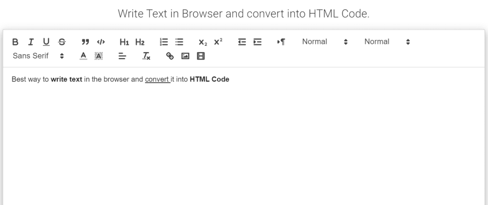 Cover image for Write Text in Browser and convert into HTML Code