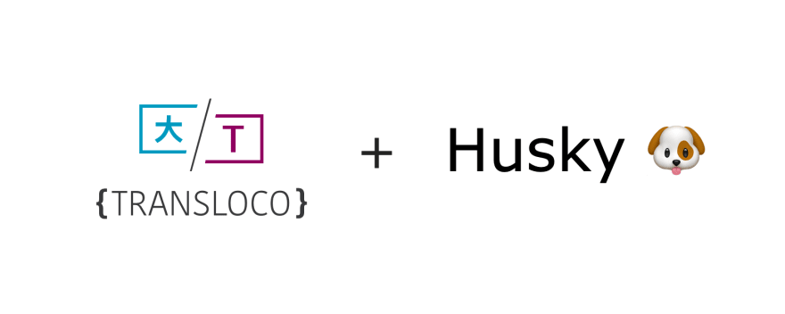 Translation Files Validation in Angular with Transloco And Husky