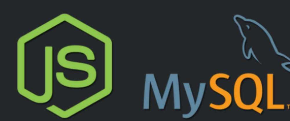 Cover image for Beginner's guide to using MySQL database in a Node.js app